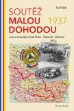 Soutěž Malou dohodou 1937 - Auta a motocykly na trati Praha - Bukurešť - Bělehrad - Jan Tuček