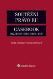 Soutěžní právo EU – Casebook - Václav Šmejkal, ...
