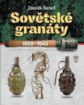 Sovětské granáty v období 1920 - 1945 - Zdeněk Beneš
