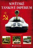 Sovětské tankové impérium - Vladimír Francev