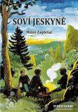 Soví jeskyně - Miloš Zapletal, ...