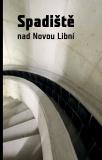 Spadiště Nad Novou Libní -  Kolektiv autorů