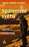 Spáleniště světů - Kevin J. Anderson