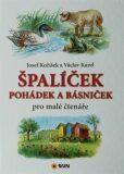Špalíček pohádek a básniček - Josef Kožíšek, ...