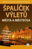 Špalíček výletů Města a městečka - Vladimír Soukup, ...