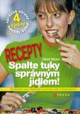 Spalte tuky správným jídlem - recepty - Ulrich Strunz