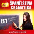 Španělská gramatika B1 - kolektiv autorů