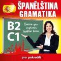 Španělská gramatika B2, C1 - kolektiv autorů