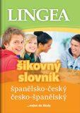 Španělsko-český, česko-španělský šikovný slovník - kolektiv autorů,