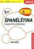 Španělština 1 maturitní příprava - metodika - Isabel Alonso de Sueda