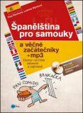 Španělština pro samouky a věčné začátečníky + mp3 - Ludmila Mlýnková, ...
