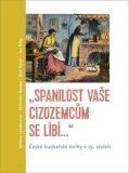 """""""Spanilost Vaše cizozemcům se líbí…"""" - Milena Lenderová, ..."""