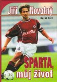 Sparta, můj život - Karel Felt, Novotný J.