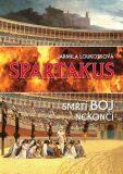 Spartakus - Jarmila Loukotková