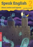 Speak English 2 - About castles and legends A1, pokročilý začátečník - Flámová Helena