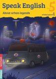 Speak English 5 - About urban legends B1, středně pokročilý - Flámová Helena