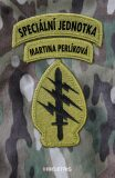 Speciální jednotka - Martina Perlíková