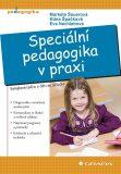 Speciální pedagogika v praxi - Markéta Švamberk Šauerová, ...