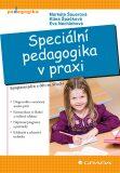 Speciální pedagogika v praxi - Komplexní péče o děti se SPUCH - Markéta Švamberk Šauerová