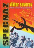 Specnaz - Příběh sovětských speciálních sil - Viktor Suvorov