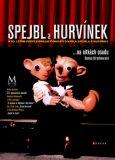 Spejbl a Hurvínek ... na nitkách osudu - Denisa Kirschnerová