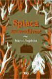 Spiaca spravodlivosť - Martin Vopěnka