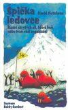 Špička ledovce - David Hutchens, Bobby Gombert