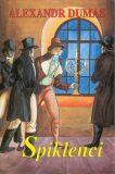 Spiklenci - Alexandre Dumas