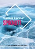 Spiknutí - Nicolas Beuglet