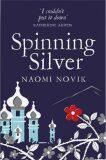 Spinning Silver - Naomi Noviková