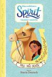 Spirit Volnost nadevše - Pru: Můj deník - Stacia Deutschová