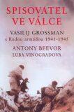 Spisovatel ve válce - Antony Beevor