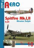 Spitfire Mk.I a Mk.II - 2.díl - Miroslav Šnajdr