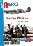 Spitfire Mk.IX - 3.díl - Miroslav Šnajdr