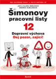 ŠPL 12 - Dopravní výchova - Jan Smolík, ...
