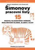ŠPL 15 - Rozvoj sluchového vnímání - Rozvoj sluchového vnímání, rozlišování hlásek, slabik a slov - Renáta Frančíková, ...