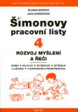 ŠPL 4 - Rozvoj myšlení a řeči - Jana Svobodová, ...