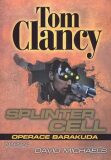 Splinter Cell - Operace Baracuda - Tom Clancy, David Michaels