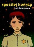 Spočítej hvězdy - Lois Lowryová