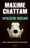 Spolčení ničemů - Maxime Chattam