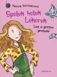 Spolek holek Lékorek 1: Lea a protivy ... - Patricia Schröderová