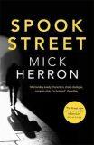 Spook Street : Jackson Lamb Thriller 4 - Mick Herron