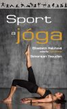 Sport a jóga - Elisabeth Haichová, ...