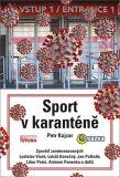 Sport v karanténě - Petr Kojzar