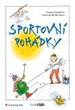Sportovní pohádky - Zuzana Pospíšilová, ...