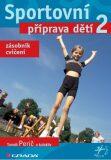 Sportovní příprava dětí 2 - Tomáš Perič, kolektiv a