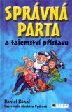 SPRÁVNÁ PARTA a tajemství přístavu - Daniel Kühnl, ...