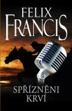 Spřízněni krví - Felix Francis