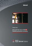 SQL Server 2008 R2 – Praktický sprievodca novinkami - Ľuboslav Lacko