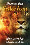 Srdce leva - Kniha zázračných slov pre muža - Leo Prema